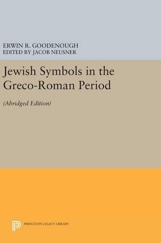 9780691634067: Jewish Symbols in the Greco-Roman Period: (Abridged Edition)