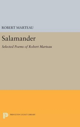 9780691634111: Salamander: Selected Poems of Robert Marteau (Princeton Legacy Library)