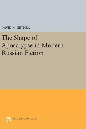 9780691634425: The Shape of Apocalypse in Modern Russian Fiction (Princeton Legacy Library)