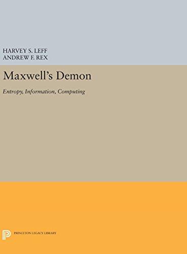 9780691634432: Maxwell's Demon: Entropy, Information, Computing (Princeton Legacy Library)