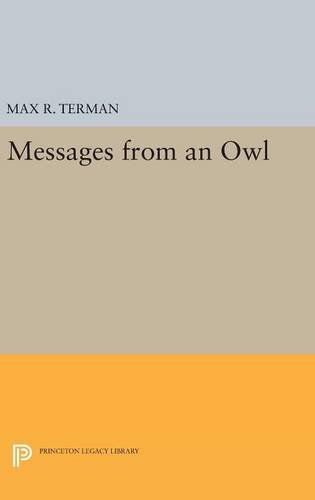 9780691634517: Messages from an Owl (Princeton Legacy Library)