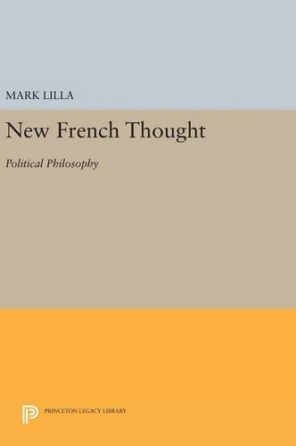 9780691634609: New French Thought: Political Philosophy