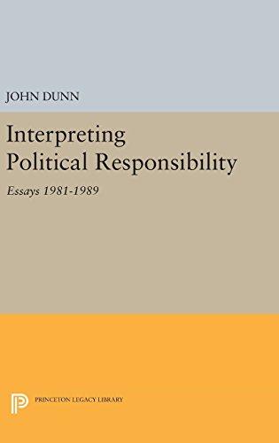 9780691634814: Interpreting Political Responsibility: Essays 1981-1989 (Princeton Legacy Library)