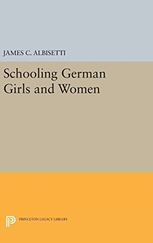9780691634975: Schooling German Girls and Women (Princeton Legacy Library)