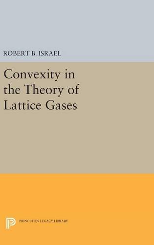 9780691635002: Convexity in the Theory of Lattice Gases (Princeton Legacy Library)