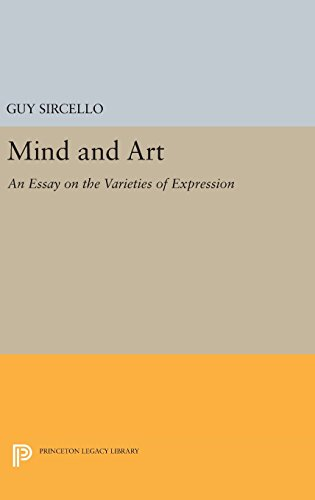 9780691635637: Mind and Art: An Essay on the Varieties of Expression (Princeton Legacy Library)