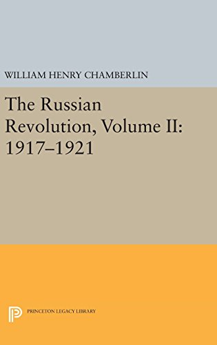 9780691635736: The Russian Revolution, Volume II: 1918-1921: From the Civil War to the Consolidation of Power (Princeton Legacy Library)