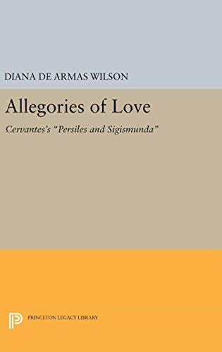 9780691635842: Allegories of Love: Cervantes's