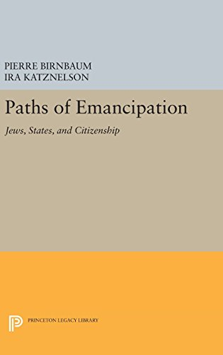 9780691636344: Paths of Emancipation: Jews, States, and Citizenship (Princeton Legacy Library)
