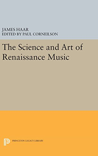 9780691636870: The Science and Art of Renaissance Music (Princeton Legacy Library)