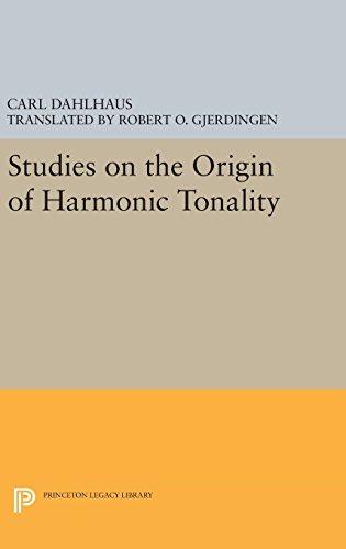9780691637044: Studies on the Origin of Harmonic Tonality (Princeton Legacy Library)