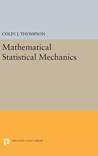 9780691637105: Mathematical Statistical Mechanics (Princeton Legacy Library)