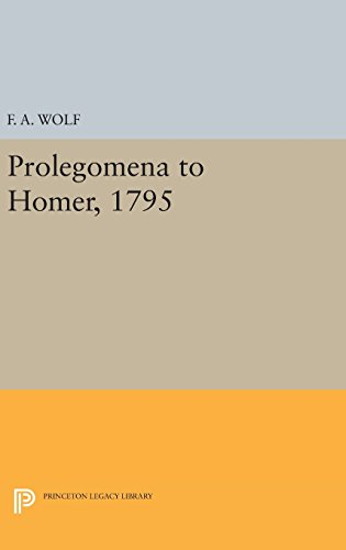 9780691637167: Prolegomena to Homer, 1795 (Princeton Legacy Library)