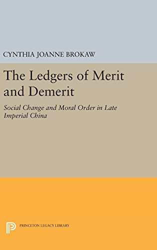9780691637181: The Ledgers of Merit and Demerit: Social Change and Moral Order in Late Imperial China (Princeton Legacy Library)