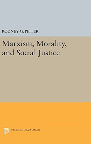 9780691637259: Marxism, Morality, and Social Justice (Princeton Legacy Library)