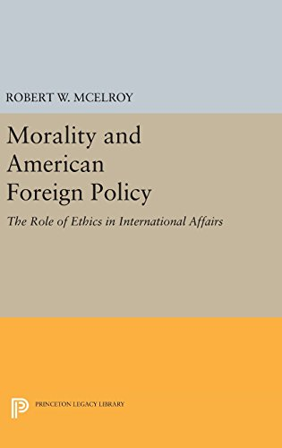 9780691637280: Morality and American Foreign Policy: The Role of Ethics in International Affairs (Princeton Legacy Library)