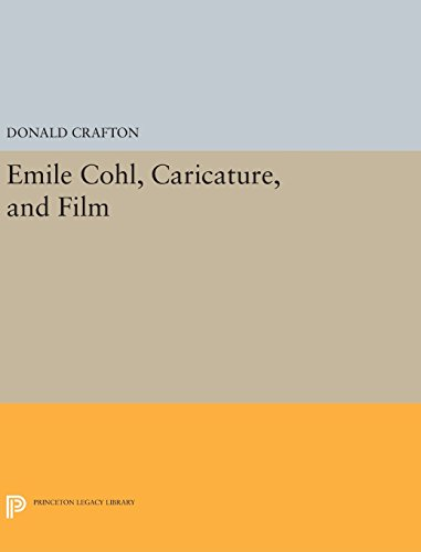 9780691637457: Emile Cohl, Caricature, and Film (Princeton Legacy Library)