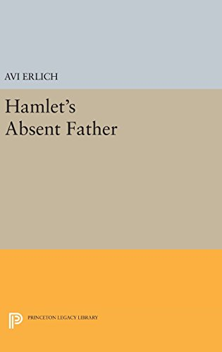 9780691637570: Hamlet's Absent Father