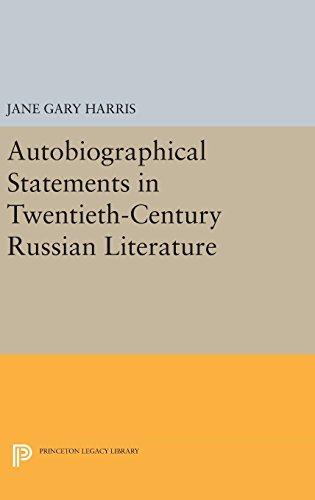 9780691637679: Autobiographical Statements in Twentieth-Century Russian Literature (Princeton Legacy Library)