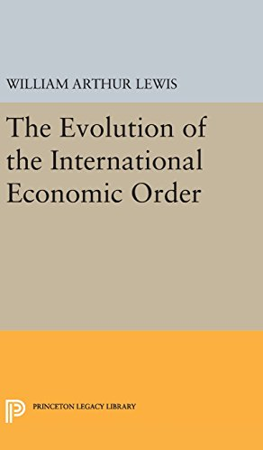 9780691637914: The Evolution of the International Economic Order (Eliot Janeway Lectures on Historical Economics)