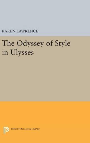 9780691638034: The Odyssey of Style in Ulysses