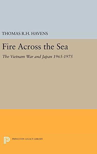 9780691638058: Fire Across the Sea: The Vietnam War and Japan 1965-1975 (Princeton Legacy Library)