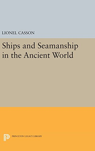9780691638348: Ships and Seamanship in the Ancient World