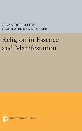 9780691638577: Religion in Essence and Manifestation (Princeton Legacy Library)
