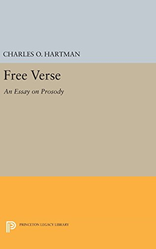 9780691638874: Free Verse: An Essay on Prosody (Princeton Legacy Library)