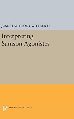 9780691639123: Interpreting Samson Agonistes (Princeton Legacy Library)