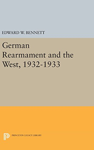 9780691639284: German Rearmament and the West, 1932-1933 (Princeton Legacy Library)