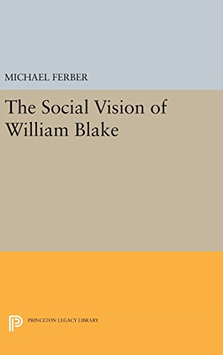9780691639468: The Social Vision of William Blake (Princeton Legacy Library)