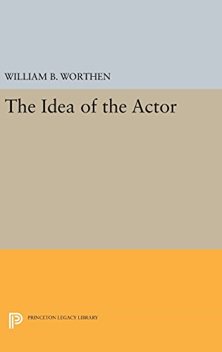 9780691639994: The Idea of the Actor (Princeton Legacy Library)