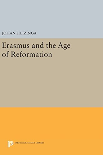 9780691640204: Erasmus and the Age of Reformation (Princeton Legacy Library)