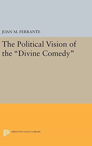 "9780691640242: The Political Vision of the ""Divine Comedy"""