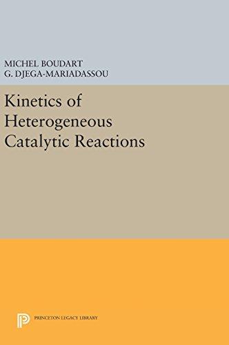 9780691640488: Kinetics of Heterogeneous Catalytic Reactions (Princeton Legacy Library)
