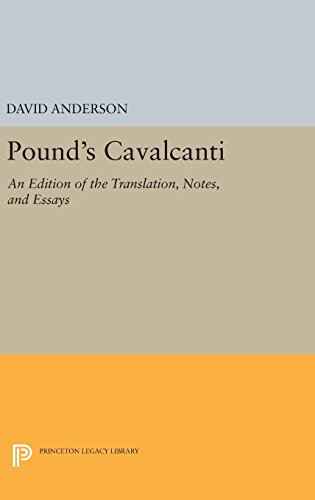 "9780691641300: Pound's ""Cavalcanti"": An Edition of the Translation, Notes, and Essays"