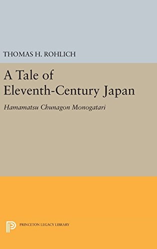 9780691641355: A Tale of Eleventh-Century Japan: Hamamatsu Chunagon Monogatari (Princeton Library of Asian Translations)