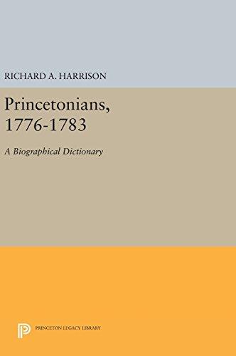 9780691642352: Princetonians 1776-1783: A Biographical Dictionary