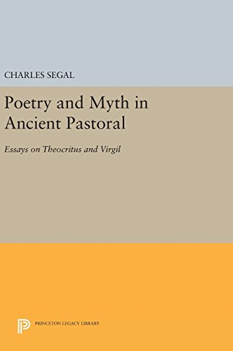 9780691642451: Poetry and Myth in Ancient Pastoral: Essays on Theocritus and Virgil