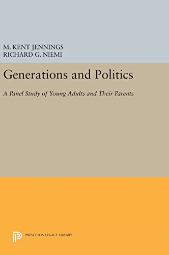9780691642734: Generations and Politics: A Panel Study of Young Adults and Their Parents (Princeton Legacy Library)