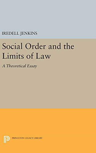 9780691643526: Social Order and the Limits of Law: A Theoretical Essay (Princeton Legacy Library)