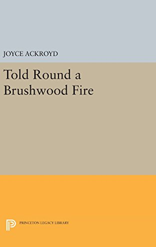 9780691643595: Told Round a Brushwood Fire (Princeton Legacy Library)