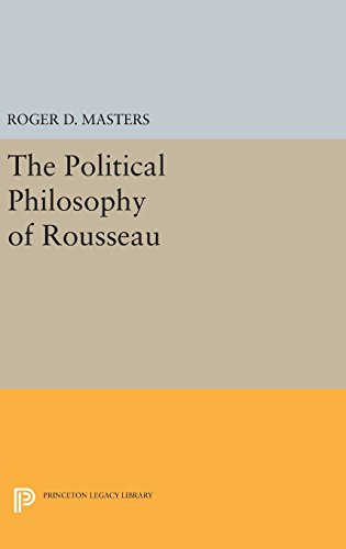 9780691644325: The Political Philosophy of Rousseau (Princeton Legacy Library)