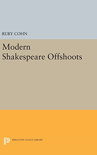 9780691644455: Modern Shakespeare Offshoots (Princeton Legacy Library)