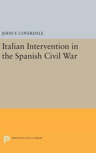 9780691644660: Italian Intervention in the Spanish Civil War