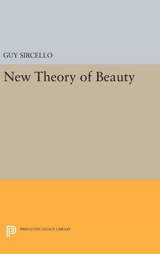 9780691644783: A New Theory of Beauty