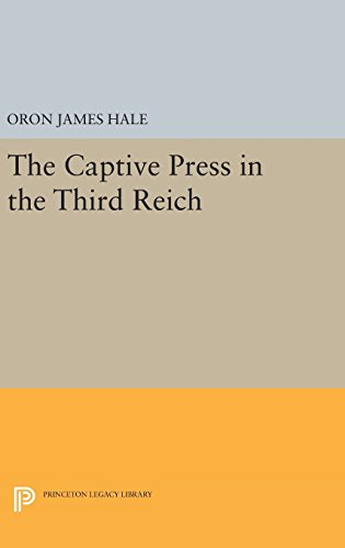 9780691645940: The Captive Press in the Third Reich