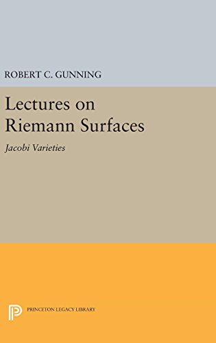 9780691646169: Lectures on Riemann Surfaces: Jacobi Varieties (Princeton Legacy Library)