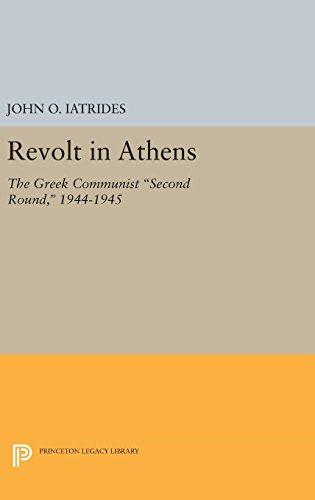 9780691646527: Revolt in Athens: The Greek Communist